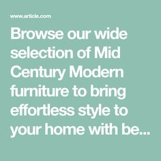 Browse our wide selection of mid century modern furniture to bring effortless style to your home with beautiful contemporary fabric lounge chairs & decor.
