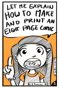 How to make and print an eight page comic. Click through for details.