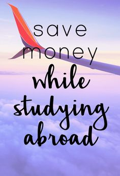 Save money while studying abroad! Study abroad cheaply with these money saving tips!