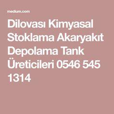 Dilovası Kimyasal Stoklama Akaryakıt Depolama Tank Üreticileri 0546 545 1314