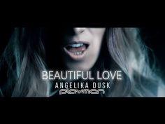 Angelika Dusk feat. Playmen - Beautiful Love - Official Video Clip