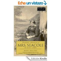The Wonderful Adventures of Mrs. Seacole in Many Lands (Kaplan Classics of Medicine)