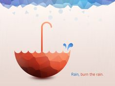 Rain, tell me the story.