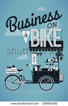 Cool detailed vector printable poster or banner template on Business on bike featuring creative typography lettering and detailed stylish mobile street food vending bicycle cart with awning - stock vector