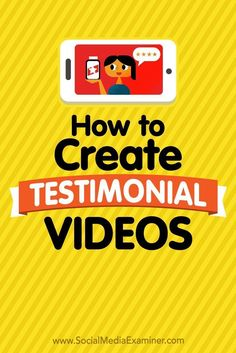 Do you want to use customer endorsements in your social media marketing?  Wondering how to create a persuasive testimonial video?  In this article, youll learn how to produce an effective testimonial video to share on social media.
