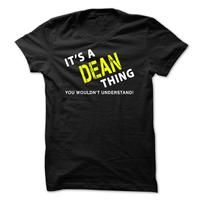 It is a DEAN Thing Tee