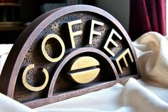 Coffee Sign by PiccadillySignsDecor on Etsy.
