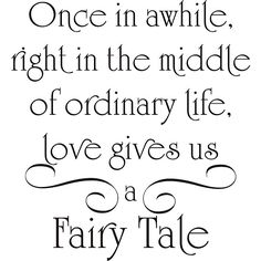 Believe in fairy tales