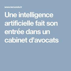 Une intelligence artificielle fait son entrée dans un cabinet d'avocats Robotics, Cabinet, Artificial Intelligence, Lawyers, Jelly Cupboard, Robots, Cupboard, Closets, Closet