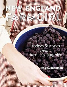 New England Farmgirl: Recipes & Stories from a Farmer's D... http://www.amazon.com/dp/142363800X/ref=cm_sw_r_pi_dp_72xkxb1SKJZVK