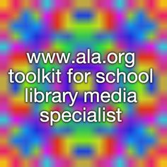 www.ala.org toolkit for school library media specialists