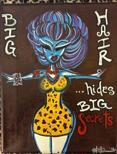"Painting: BIG HAIR Hides BIG Secrets, 8 x 10"" canvas / Free shipping! by AlabasterandObsidian on Etsy"