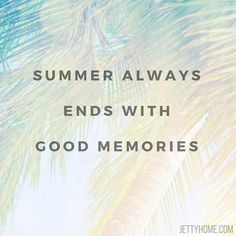 Summer may be over, but that doesn't mean the memories go away! #summermemories…