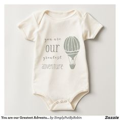 You are our Greatest Adventure Baby Bodysuit #baby bodysuit #baby clothing #baby organic #organic #greatest adventure #affiliate