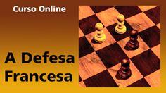 """Crônicas de Xadrez.: Curso """"A Defesa Francesa"""": Primeiras Impressões."""