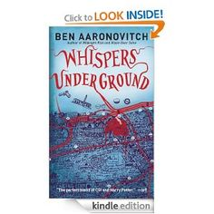 Whispers Under Ground: Ben Aaronovitch: Amazon.com: Kindle Store