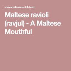 Maltese ravioli (ravjul) - A Maltese Mouthful