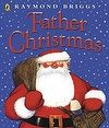 Raymond Briggs' Christmas classic - the wonderful and hilarious Father Christmas. Father Christmas awoke from his lovely dream of summer in the sun, and there it was on the calendar, December Christmas Eve - the start of his longest night's work of