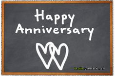 """Happy Anniversary to us"". ..blah, blah, blah...Yeah I'd say you put up with a lot!  I think that is was a two way street based on my knowledge of the situation. ha ha"
