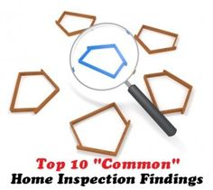 "A home inspection contingency is a common contingency in a real estate transaction - Check out our Top 10 ""Common"" Home Inspection Findings! #HomeInspection #RealEstate"