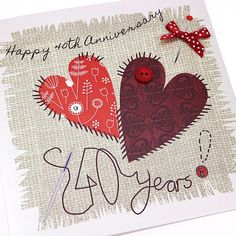 Handmade Ruby Anniversary Card Stitched Hearts Appliqué Patchwork Sewing Crafts Happy 40th Anniversary 40 Years