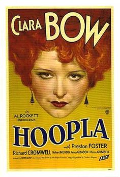 Hoop-La, Nov 1933 | Clara Bow. A hula dancer at a carnival sets out to seduce the son of the show's manager.