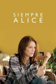 Official Ver Siempre Alice 2014 Película Completa En Q Peliculas Películas Completas Peliculas Ver Peliculas Completas
