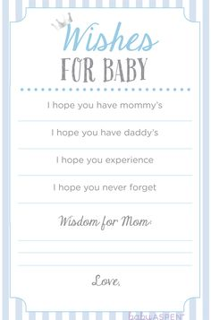 This printable is less of a game and more of a keepsake. Have each guests write out her wishes for baby and mom! The mom-to-be will cherish these cards forever. And she will love sharing them with baby when he or she is old enough to understand! | Wishes for Baby in Blue | 3 Baby Shower Games We Love + Printables | Baby Aspen