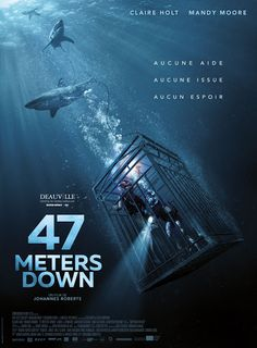 47 Meters Down is a 2017 British-American survival horror film directed by Johannes Roberts, written by Roberts and Ernest Riera, and starring Claire Holt and Mandy Moore. The plot follows two sisters who are invited to cage dive while on holiday in Mexico. ... The two films have grossed over $100 million worldwide.