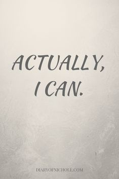 ACTUALLY, I CAN | YOU ARE ENOUGH | SELF LOVE | INSPIRATIONAL QUOTES | MOTIVATIONAL | SELF DEVELOPMENT