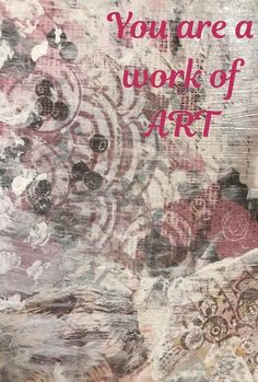 You are a work of art. You were put on this earth on purpose and you have talents to share with the world. This post will inspire and motivate you. Artist Quotes, Mixed Media Artists, Inspirational Message, Motivate Yourself, Encouragement Quotes, How To Stay Motivated, Life Is Good, Purpose, Inspire