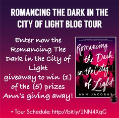 The #RomacingTheDarkInTheCityOfLight by Ann Jacobus blog tour starts on September 30th, 2015! Repin this photo and follow us (@FFBC Tours) on Pinterest to get extra entries: http://bit.ly/1NN4XqG ***Remember to enter the repin link in the rafflecopter!***