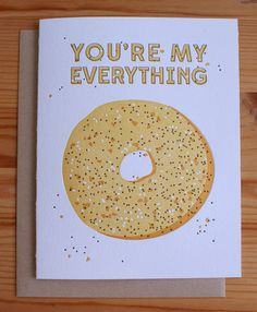 buying this. done. You're My Everything Bagel Valentines Day Card by fishcakedesign