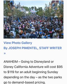 Going to Disneyland or Disney California Adventure will cost $95 to $119 for an adult beginning Sunday depending on the day  as the two parks go to demand-based pricing.  Currently an adult ticket costs $99.  Under what Disney calls seasonal pricing customers will pay $95 for value days $105 for regular days and $119 for peak days.  For the rest of the year there are 83 value days mostly Mondays through Thursdays during off-season months or when school is normally in session. There are 142…