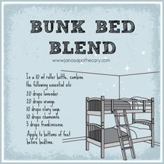 Bunk Bed Blend : Essential Oils for Restful Sleep. A simple blend to help kiddos get to sleep. www.EssentialOilsObsessed.com