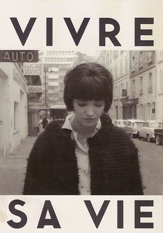 Vivre sa vie, a film by Jean-Luc Godard 1962 staring Anna Karina Anna Karina, Cinema Posters, Movie Posters, Francois Truffaut, French New Wave, Movies And Series, Jean Luc Godard, Burn Out, Film Inspiration