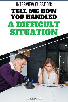Interview Question: Tell Me How You Handled A Difficult Situation – career Situational Interview Questions, Most Common Interview Questions, Interview Answers, Job Interview Tips, Interview Process, Job Interviews, Career Change, Communication Skills, Career Advice