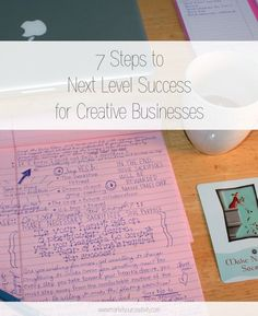 Next Level Success for Creative Businesses - 7 concrete steps to get you there!