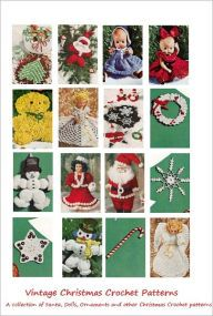 Christmas Crochet Patterns - 25 Vintage Christmas Crochet Patterns - Ornaments, Angels, Santa, Snowflakes, Dolls and More (aff link)