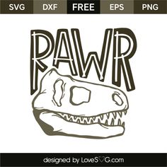 *** FREE SVG CUT FILE for Cricut, Silhouette and more *** Rawr