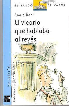 El vicario que hablaba al revés. Roald Dahl, Dhal, Book Lists, Comics, My Love, Reading, Memes, Illustration, Books
