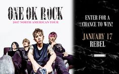 I just entered for a chance to win tickets to see ONE OK ROCK in Toronto plus a meet & greet with the band!