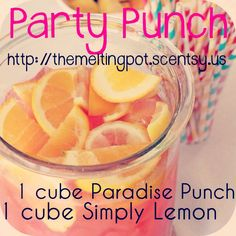 Party Punch Recipe - Paradise Punch + Simply Lemon. Shop directly https://courtneylovesscents.scentsy.us/  If you have questions please contact cboot1108@gmail.com