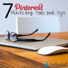 7 Pinterest Marketing Tools and Tips #pinterest