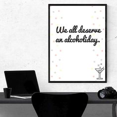 We all deserve an alcoholiday printable