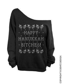 Happy Hanukkah Bitches - Ugly Hanukkah Sweater - Black with Silver Slouchy Oversized Sweatshirt | Dentz Denim