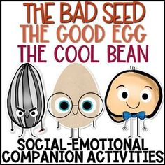 The Bad Seed, The Good Egg, and The Cool Bean Book Companion Activities Social Emotional Activities, Counseling Activities, Therapy Activities, Classroom Activities, Book Activities, Group Counseling, Preschool Curriculum, Kindergarten, Elementary School Counseling