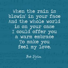 Make You Feel My Love - Bob Dylan's Most Beautiful Lyrics - Photos