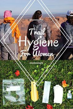 All these tips are specifically for women who hike or backpack!