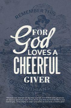 #Scripture                              2 Corinthians 9:6-7